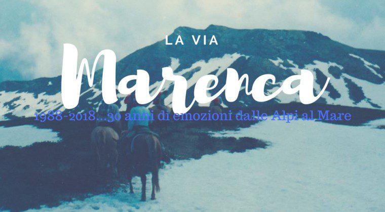 1988-2018: Trent'anni sulla Via Marenca